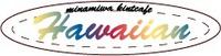 保存版・夏休みのminamiwaニットカフェスケジュール&ハワイアンキャンペーン実施中